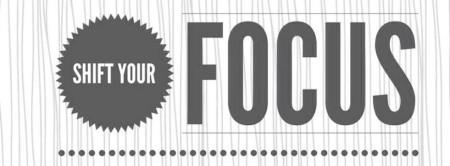 shift-your-focus