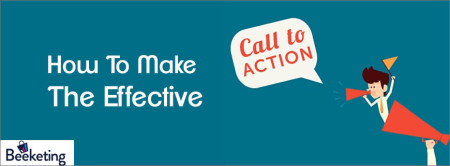 how to make effective call-to-actions