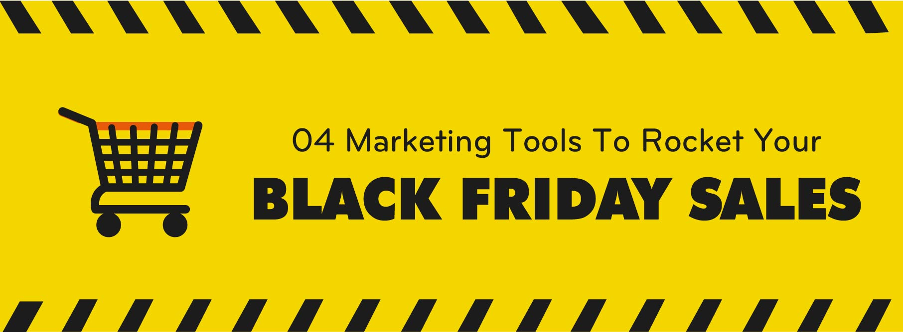 04 marketing tools to rocket your black friday sales