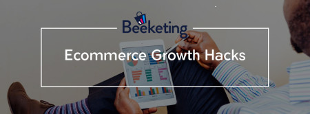 Ecommcer growth hacks