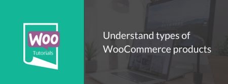 Understand types of WooCommerce products