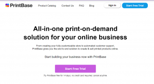 Printbase platform for print on demand business
